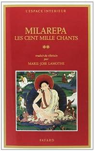 Les cent mille chants, tome 2 par  Milarépa
