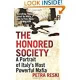 The Honored Society: A Portrait of Italy's Most Powerful Mafia