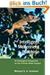 The Intelligent Movement Machine: An...