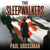The Sleepwalkers | Paul Grossman