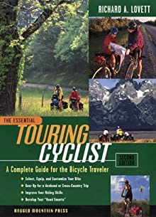 The Essential Touring Cyclist: A Complete Guide For The Bicycle Traveler, Second Edition (Essential (McGraw-Hill))