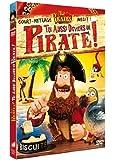 Les Pirates ! - Toi aussi, deviens un pirate !