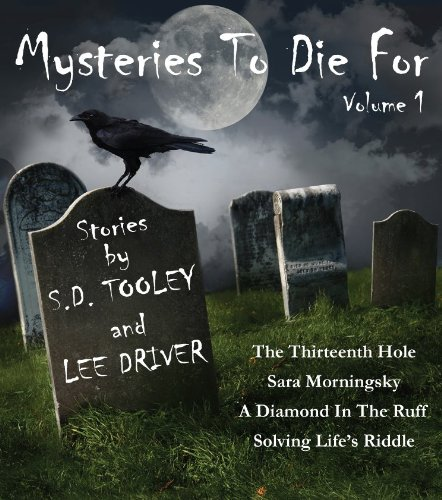 Mysteries to Die For (A Collection of Short Stories)