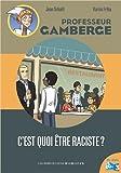 """Afficher """"C'est quoi être raciste ?"""""""