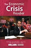 img - for The Economic Crisis Reader Readings in Economics, Politics, and Social Policy book / textbook / text book