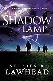 The Shadow Lamp: A Bright Empires Novel: Book 4