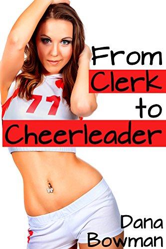 From Clerk to Cheerleader (Gender Swap Femdom Erotica) (English Edition)