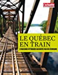 Le Qu�bec en train