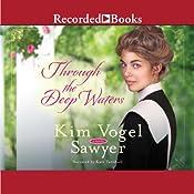 Through the Deep Waters | [Kim Vogel Sawyer]