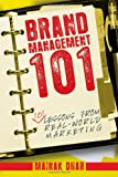 img - for Brand Management 101: 101 Lessons from Real-World Marketing book / textbook / text book