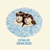 Dream Seeds By Extra Life (2012-05-07)