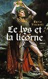 echange, troc Marie Visconti - Le Lys et la Licorne