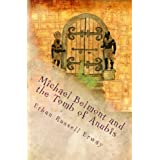 Michael Belmont and the Tomb of Anubis (The Adventures of Michael Belmont) (Kindle Edition) newly tagged 