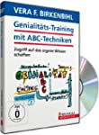 Genialit�tstraining mit ABC-Techniken...