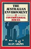 img - for The Australian environment: 12 controversial issues book / textbook / text book