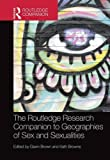 img - for The Routledge Research Companion to Geographies of Sex and Sexualities (Routledge Companion) book / textbook / text book