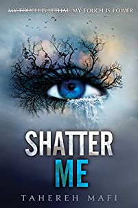Shatter Me by Tahereh Mafi ebook deal