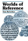 Worlds of Reference (0521314038) by McArthur, Tom