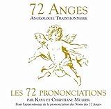 echange, troc Kaya & Christiane Muller - 72 Anges / Les 72 Prononciations