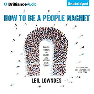 How to Be a People Magnet Audiobook