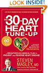 The 30-Day Heart Tune-Up: A Breakthro...