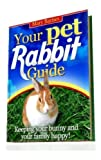 Your Pet Rabbit Guide