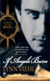 img - for If Angels Burn: A Novel of the Darkyn (Dark Fantasy Book 1) book / textbook / text book