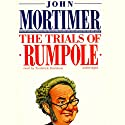 The Trials of Rumpole (       UNABRIDGED) by John Mortimer Narrated by Frederick Davidson