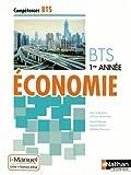 echange, troc Nancy Baranes, Sophie Ortolan, Nathalie Thouveny - Economie BTS 1re année