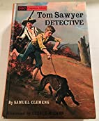 Kidnapped and Tom Sawyer, Detective. Two…