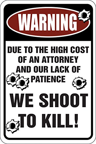 Man Cave Yard Sale : Warning we shoot to kill funny metal sign for your