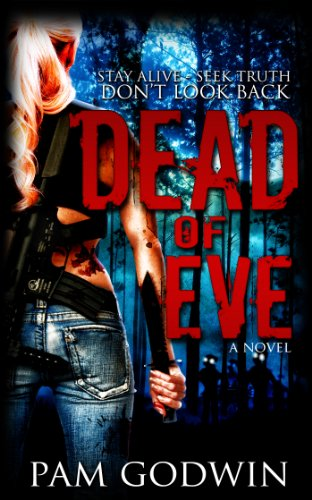 Dead of Eve (Trilogy of Eve) by Pam Godwin