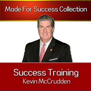 Success Training: Secrets to the Life You Have Always Dreamed of | [Kevin McCrudden]