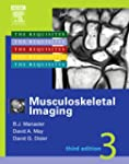 Musculoskeletal Imaging: The Requisit...