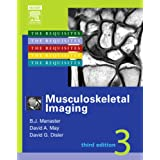 Musculoskeletal Imaging: The Requisites, 3e (Requisites in Radiology) ~ David J. Sartoris