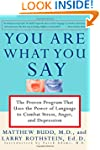 You Are What You Say: The Proven Prog...