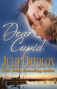 Dear Cupid by Julie Ortolon ebook deal