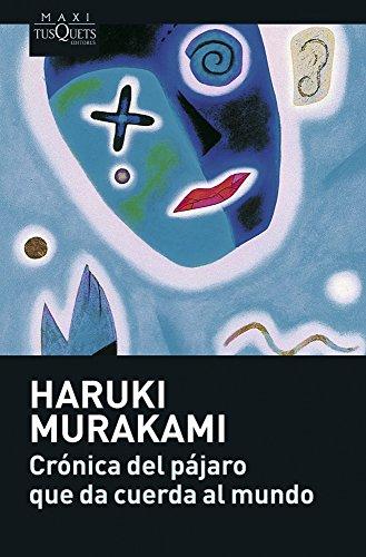 Crónica del pájaro que da cuerda al mundo (Haruki Murakami)