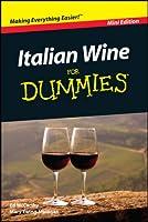 Italian Wine For Dummies�, Mini Edition