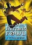 Artemis Fowl y su peor enemigo (Serie Infinita) (Spanish Edition)