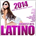Latino 2014 - Greatest Hits