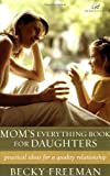 img - for Mom's Everything Book for Daughters book / textbook / text book