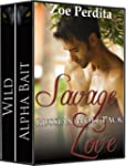 Savage Love (Russian Wolf Pack Book S...