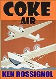COKE AIR (Chesapeake Crime Confidential Book 1)