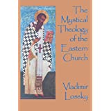 Mystical Theology Eastern Churchby Vladimir Lossky