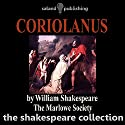 Coriolanus Hörbuch von William Shakespeare Gesprochen von:  The Marlowe Society