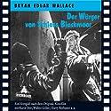 Der Würger von Schloss Blackmoor Hörspiel von Bryan Edgar Wallace Gesprochen von: Karin Dor, Walter Giller, Norbert Langer