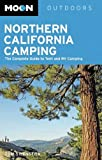 Search : Moon Northern California Camping: The Complete Guide to Tent and RV Camping (Moon Outdoors)