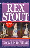 Image of Trouble in Triplicate (Nero Wolfe Mysteries Book 14)