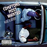 Compton's Most Wanted Music to Drive By